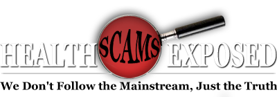 Health Scams Exposed
